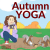 Autumn Yoga Poses for Kids | Kids Yoga Stories