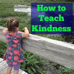 40 Ways of how to teach kindness to children to help get ready for Back to School - by Kids Yoga Stories