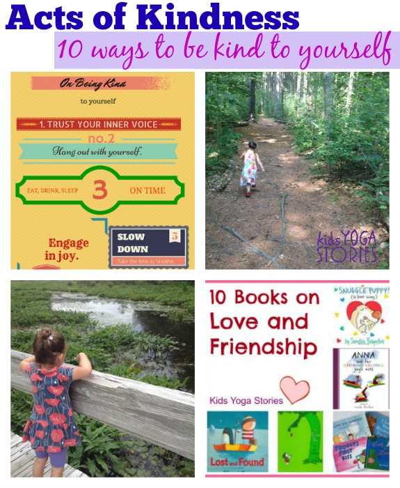 Acts of Kindness: 10 Ways to Teach Children to be Kind to Themselves - Kids Yoga Stories