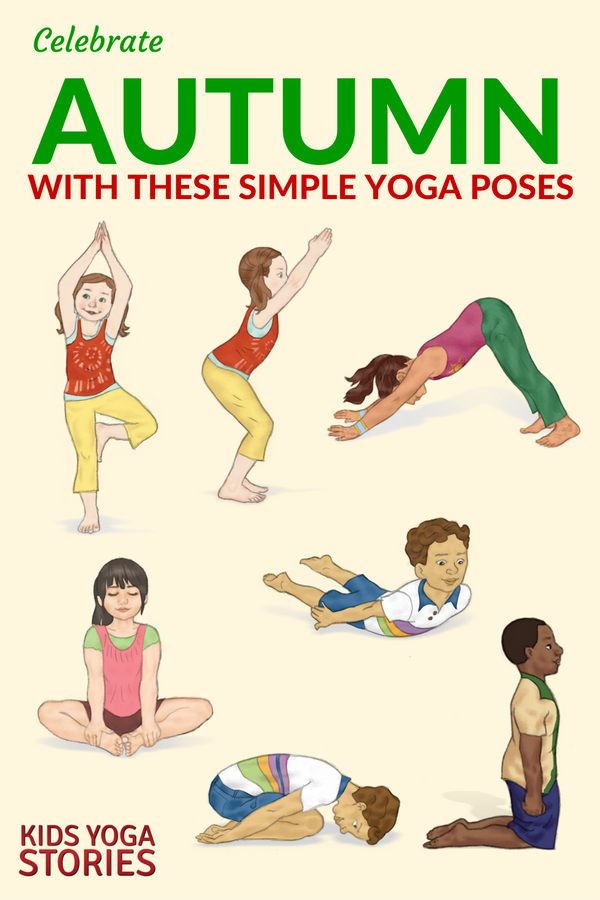 10 Autumn Yoga Poses For Kids Printable Poster Kids Coloring Pages Fall Season