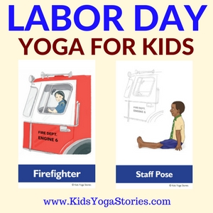 Labor Day Yoga Poses for Kids - acting out various occupations | Kids Yoga Stories