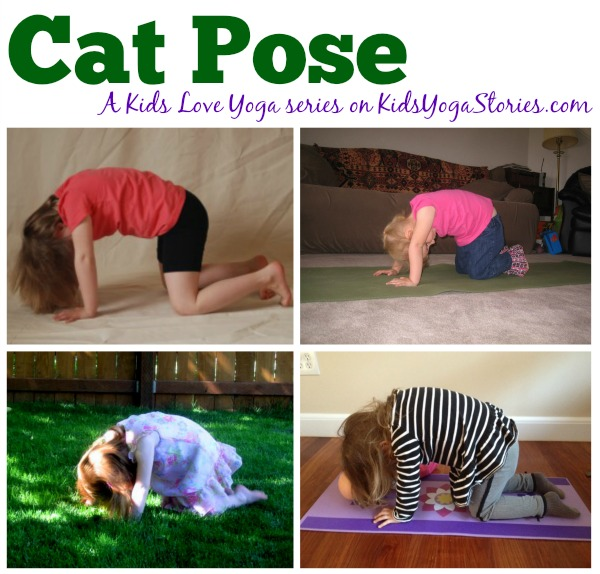 Cat Pose A Kids Love Yoga Monthly Challenge To Get Your Children Moving And Having