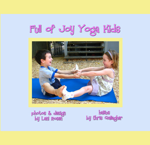Full of Joy Yoga Kids by Lani Rosen