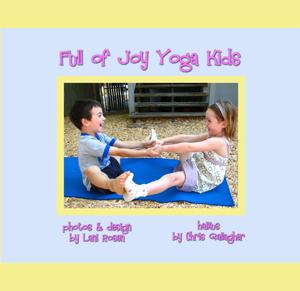 Full of Joy Yoga Kids by Lani Rosen