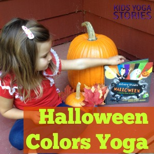 Celebrate Halloween through learning, moving, and having fun with this Halloween Colors Yoga sequence | Kids Yoga Stories