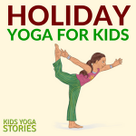 Holiday Yoga Lesson Plans for Kids