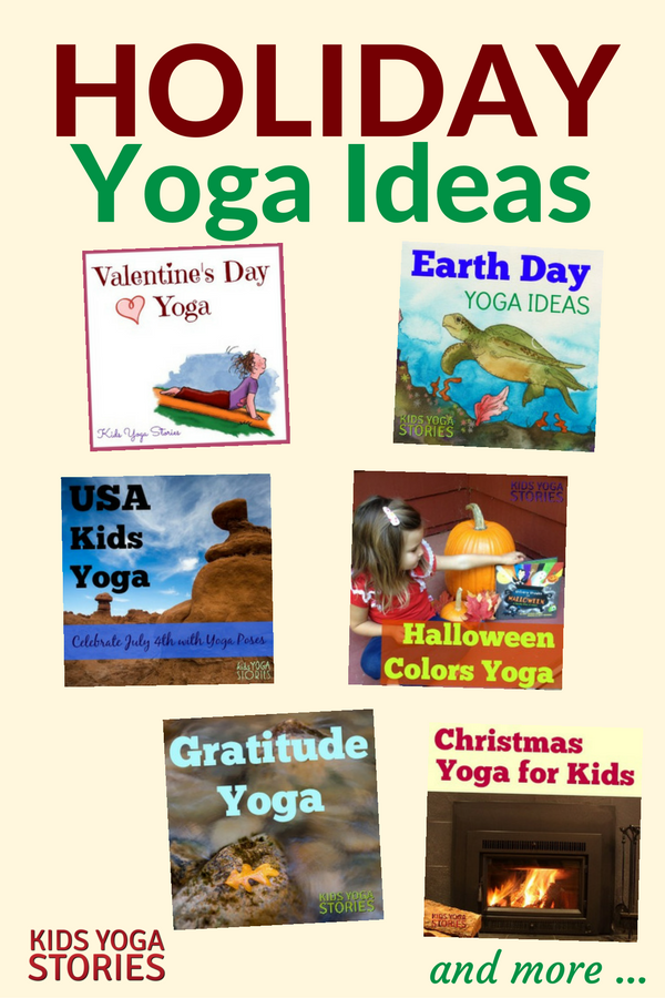 Collection of Holiday Yoga ideas for kids | Kids Yoga Stories