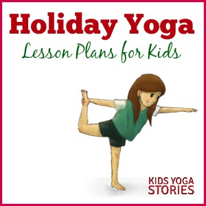 Collection of year-round Holiday Yoga Lesson Plans and Coloring Pages for Kids | Kids Yoga Stories