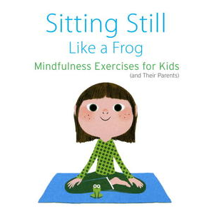 Sitting Still Like a Frog by Eline Snel