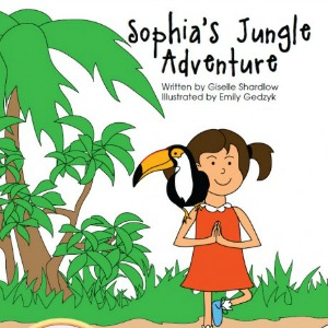 Sophia's Jungle Adventure: A Fun and Educational Yoga Story by Kids Yoga Stories