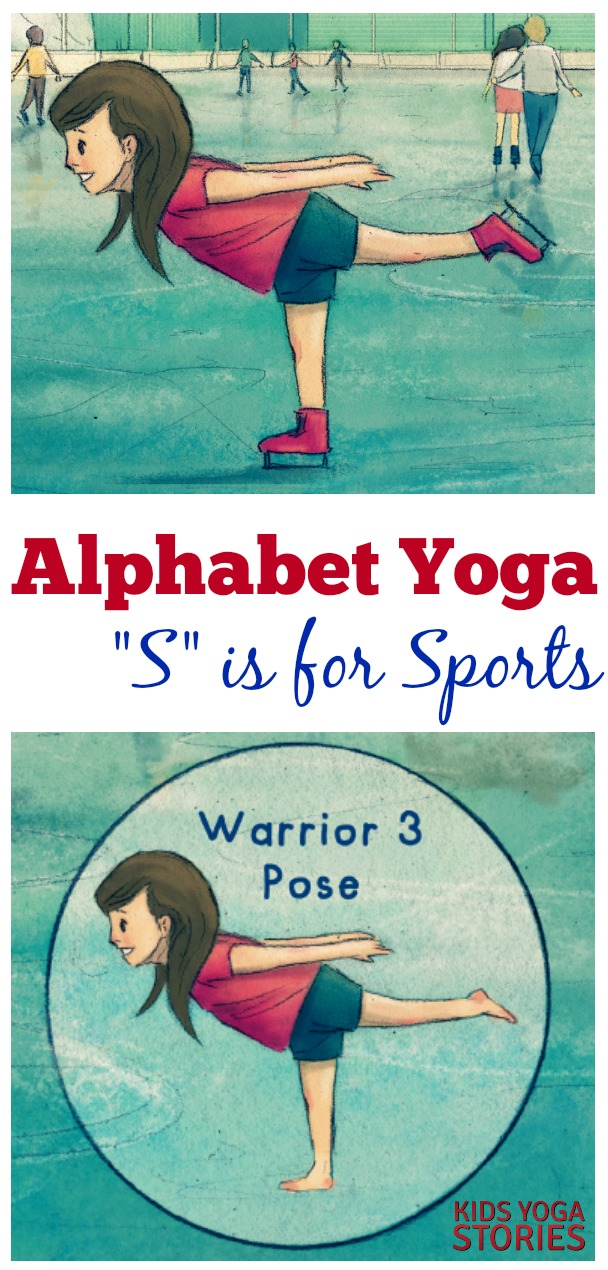 "Alphabet Yoga - ""S"" is for Sports Yoga (learn the alphabet through yoga poses for kids) 