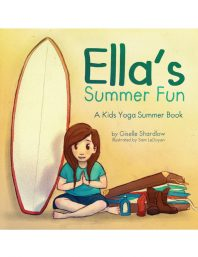 Ella's Summer Fun yoga book by Kids Yoga Stories