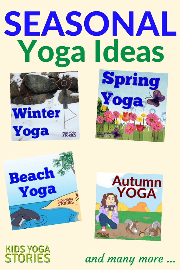 Collection of seasonal kids yoga lesson plans to enjoy all year round | Kids Yoga Stories