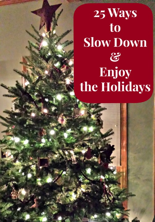25 Ways to Slow Down and Enjoy the Holidays | KC Edventures