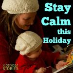 How to Stay Calm this Holiday using meditation and mindfulness techniques | Kids Yoga Stories