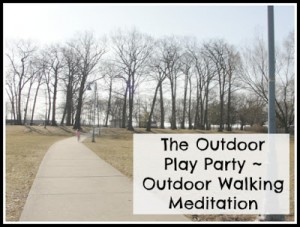 Outdoor Walking Meditation | Kitchen Counter Chronicles