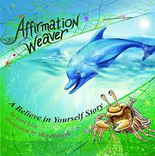 The Affirmation Weaver by Lori Lite