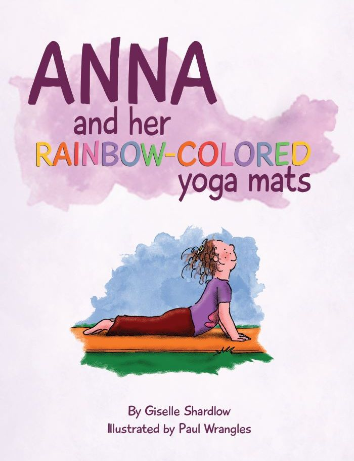 Anna and her Rainbow-Colored Yoga Mats yoga book by Kids Yoga Stories