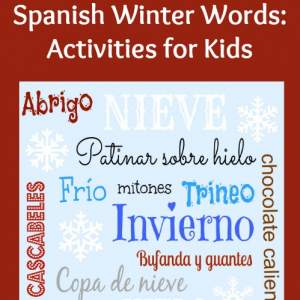Spanish Winter Words: Activities for Kids | Spanish Playground