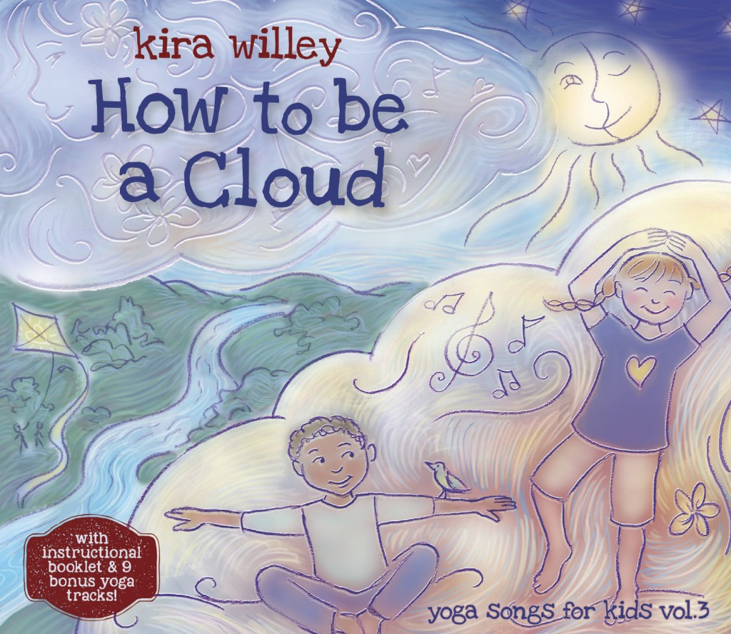 How to Be a Cloud yoga cd by Kira Willey