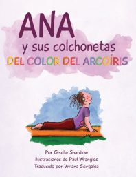 Ana y sus colchonetas del color del arcoiris | Giselle Shardlow of Kids Yoga Stories