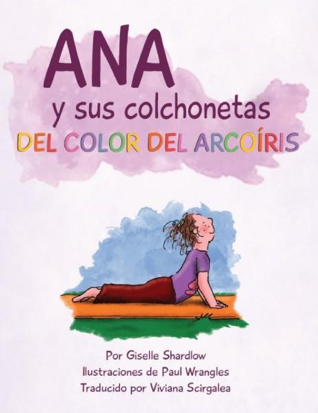 Ana y sus colchonetas del color del arcoiris | Giselle Shardlow of Kids Yoga Stories