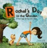 Rachel's Day in the Garden yoga book by Giselle Shardlow of Kids Yoga Stories
