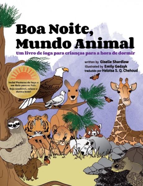 Boa Noite Mundo Animal  by Giselle Shardlow of Kids Yoga Stories