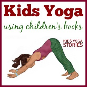 Loads of Kids Yoga Ideas inspired by Popular Children's Books | Kids Yoga Stories