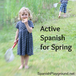 Active Spanish for Spring | Spanish Playground