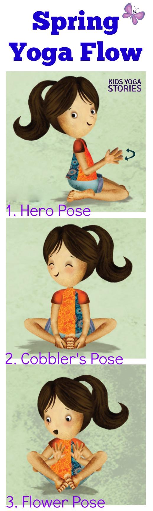 Spring 3-yoga pose flow   Kids Yoga Stories