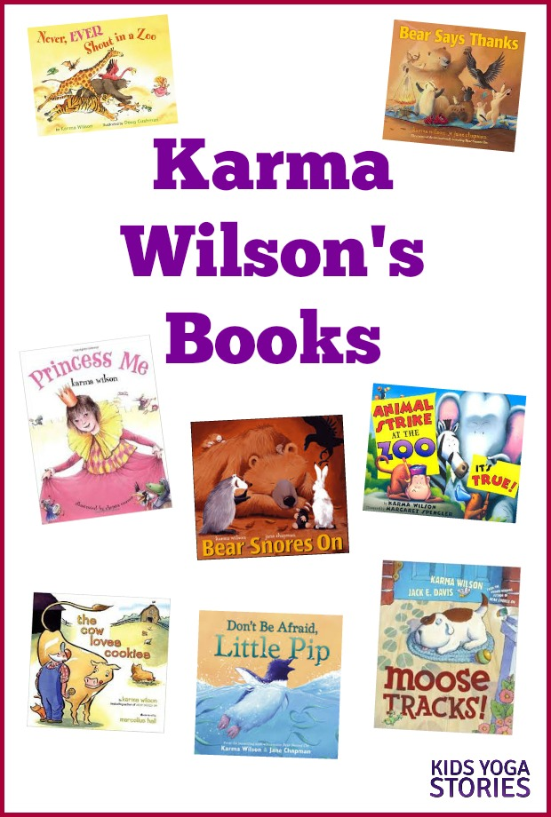 Our favorite Books by Karma Wilson | Kids Yoga Stories