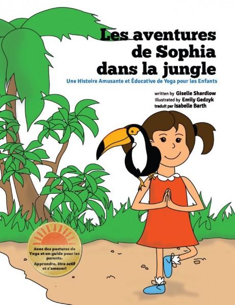 Les aventures de Sophia dans la jungle | by Giselle Shardlow of Kids Yoga Stories