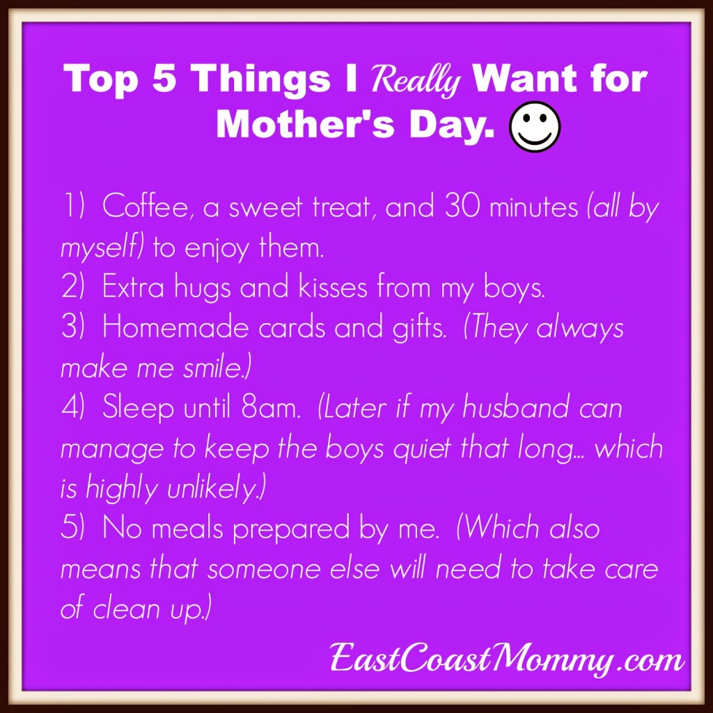 Top 5 things that I really want for Mother's Day | East Coast Mommy