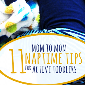 Eleven naptime tips for active toddlers