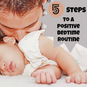 5 steps to a positive bedtime routine | KiddyCharts