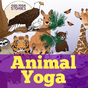 Animal Yoga Poses for Kids | Kids Yoga Stories