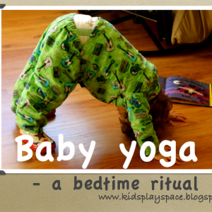 Baby Yoga- a bedtime ritual | Kids Play Space