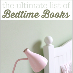 Ultimate list of bedtime books | No Time for Flashcards