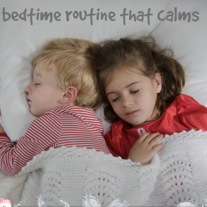 A bedtime routine that calms | Kids Activties Blog