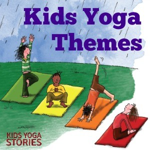 Monthly Kids Yoga Themes | Kids Yoga Stories