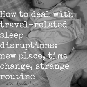 12 ideas for helping kids sleep during travel | Nothing if Not Intentional