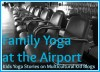 Family yoga at the airport | Kids Yoga Stories