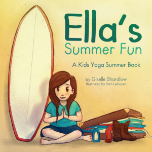 Ella's Summer Fun kids yoga book by Kids Yoga Stories