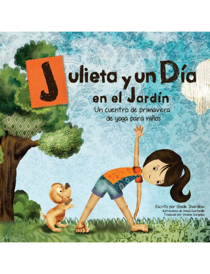 Julieta y un d a en el jard n spanish kids yoga for Jardin spanish