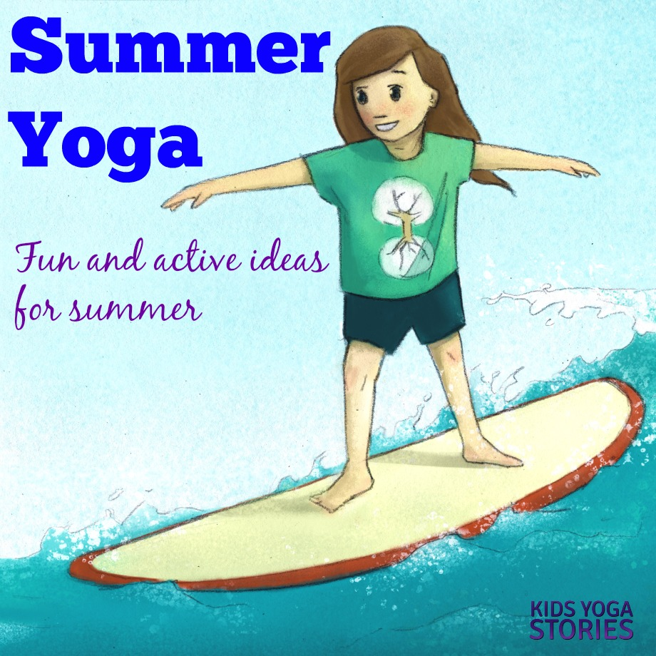 Summer Yoga ideas | Kids Yoga Stories