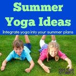 Summer Yoga Ideas for Kids (Printable Poster)