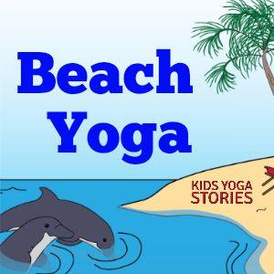 Beach Yoga for Kids | Kids Yoga Stories
