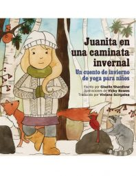 Juanita en una caminata invernal (Spanish yoga book for kids) Image