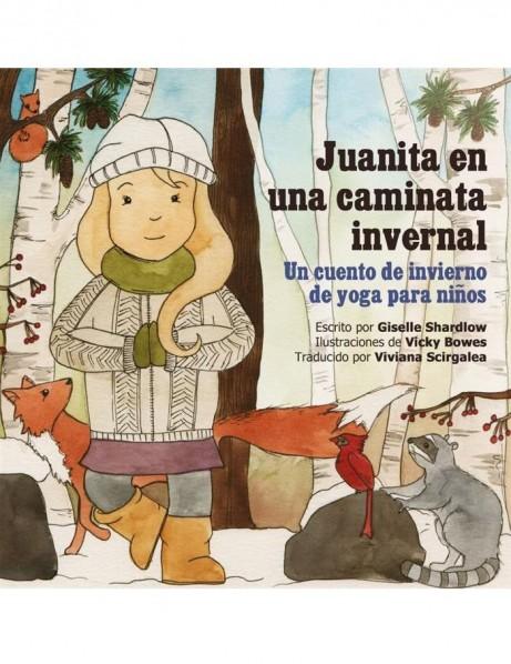 Juanita en una caminata invernal (Spanish yoga book for kids) Image